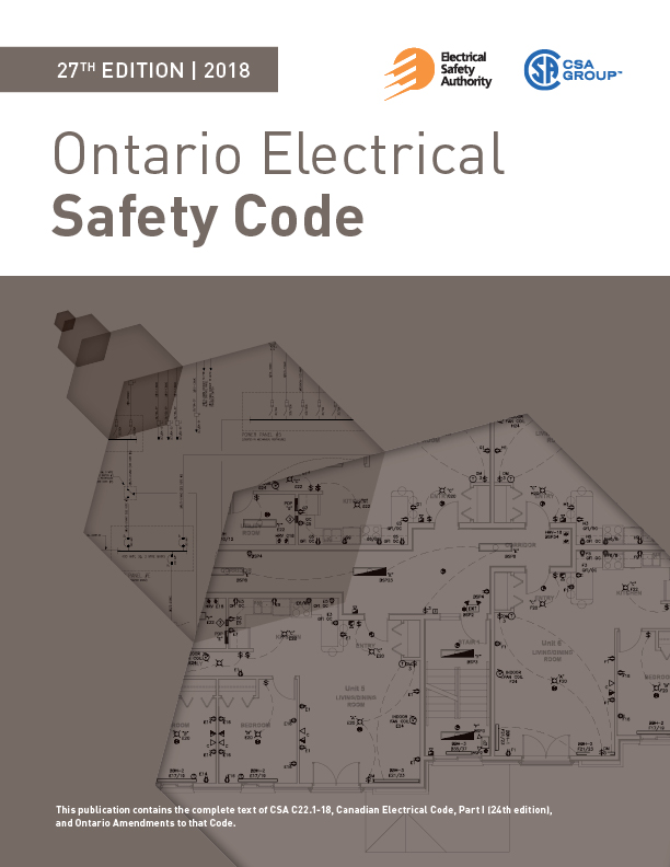 ESA Internal Ontario Electrical Safety Code (OESC), 27th edition – 2018 (With October 2020 Bulletins)
